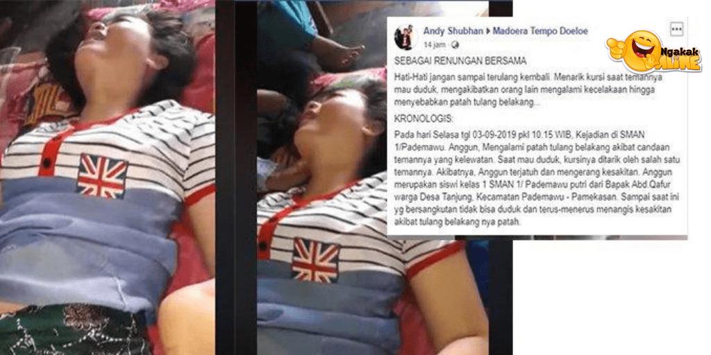 VIRAL Tangisan Siswi SMA yang Cedera Tulang Belakang Karena Candaan Tarik Kursi